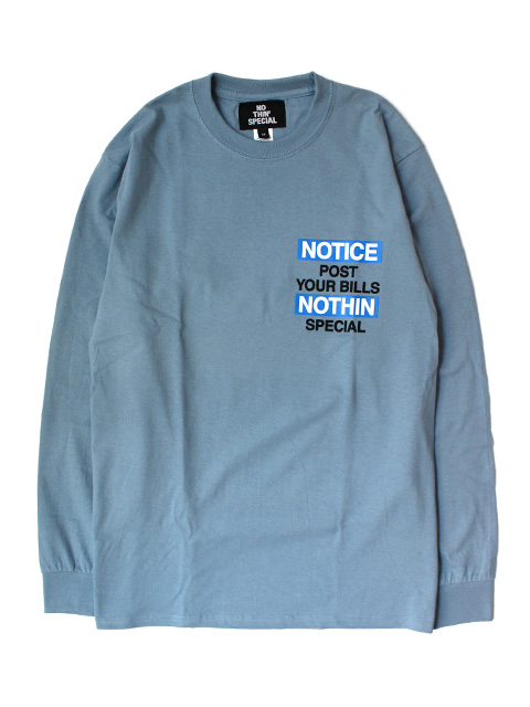 NOTHIN'SPECIAL NOTICE LONG SLEEVE