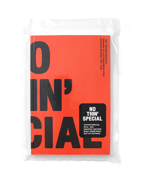 NOTHIN'SPECIAL 2016 - 2021 GRAPHIC ARCHIVE BOOK