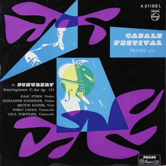 スターン、カザルス、シュナイダーらのシューベルト/弦楽五重奏曲 独PHILIPS 3286 LP レコード