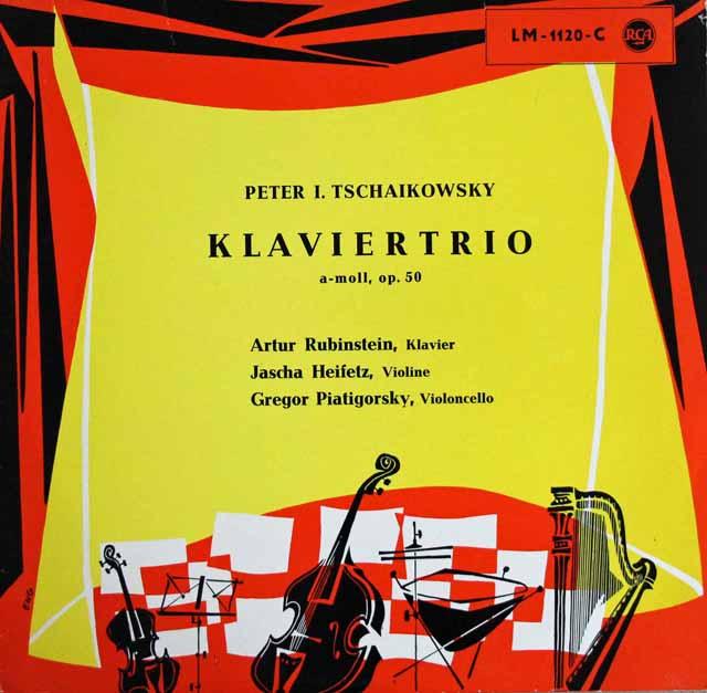 ルービンシュタイン、ハイフェッツ&ピアティゴルスキーのチャイコフスキー/ピアノ三重奏曲「ある偉大な芸術家の思い出に」   独RCA 3002 LP レコード