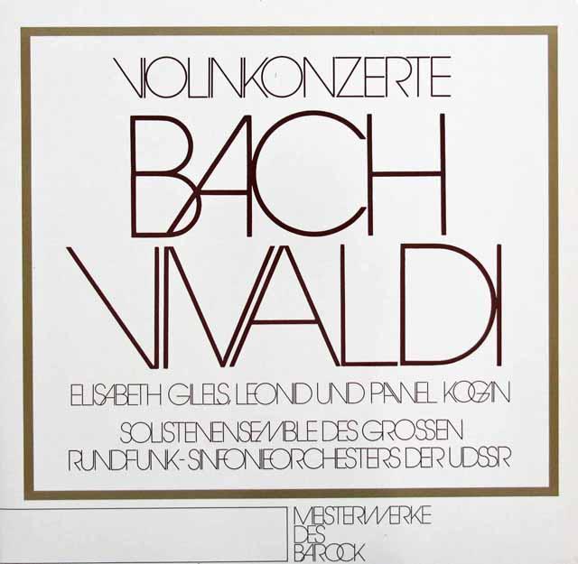 レオニード&パヴェル・コーガン、ギレルズのバッハ&ヴィヴァルディ/協奏曲集 独eurodisc 3105 LP レコード