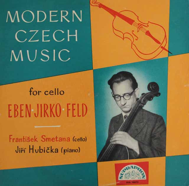 F.スメタナ&フビチカのチェロのための現代チェコ音楽集 チェコスロヴァキアSUPRAPHON 3101 LP レコード