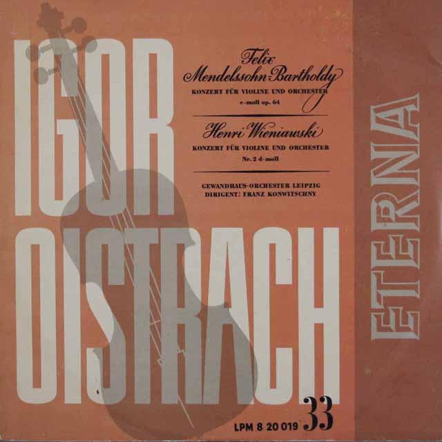 イーゴリ・オイストラフ&コンヴィチュニーのメンデルスゾーン&ヴィエニャフスキ/ヴァイオリン協奏曲集 独ETERNA 3106 LP レコード