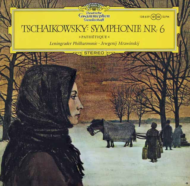 ムラヴィンスキーのチャイコフスキー/交響曲第6番「悲愴」 独DGG 3130 LP レコード
