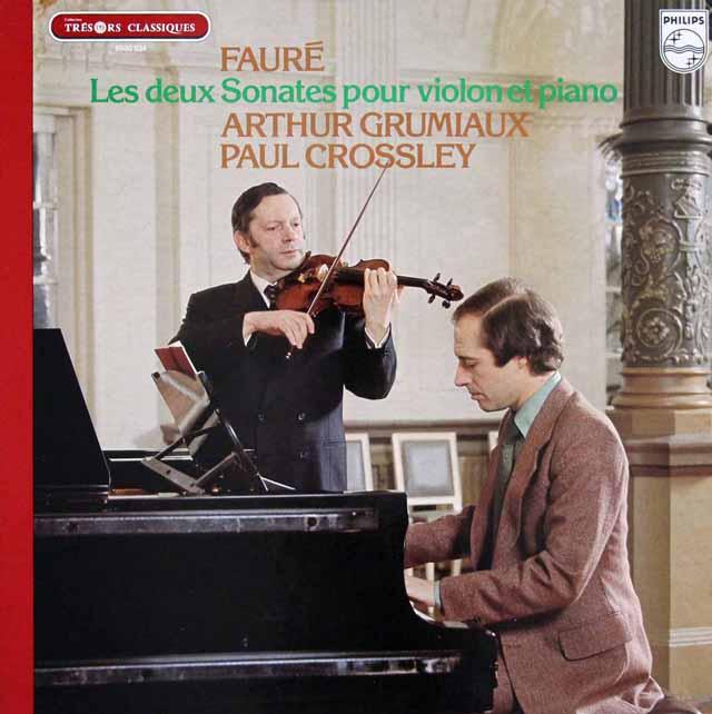 グリュミオー&クロスリーのフォーレ/ヴァイオリンソナタ集 仏PHILIPS 3139 LP レコード