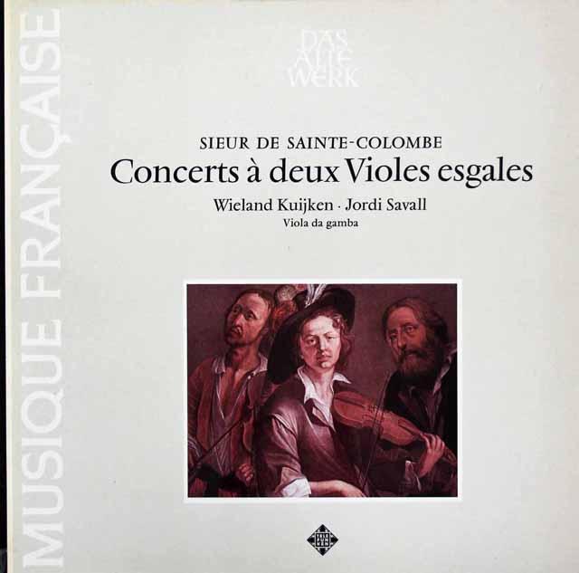 W.クイケン&サバールのサント=コロンブ/2台のヴィオールのための合奏曲 独TELEFUNKEN 3206 LP レコード