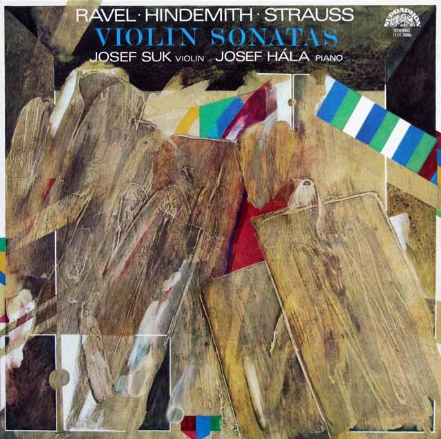 スーク&ハーラのラヴェル、ヒンデミット、R.シュトラウス/ヴァイオリンソナタ集 チェコスロヴァキアSUPRAPHON 3217 LP レコード