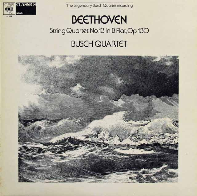 ブッシュ四重奏団のベートーヴェン/弦楽四重奏曲第13番 英CBS 3301 LP レコード