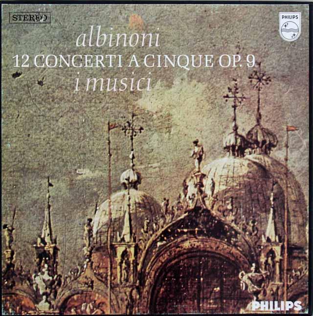 イ・ムジチのアルビノーニ/五声の協奏曲集 蘭PHILIPS 3311 LP レコード