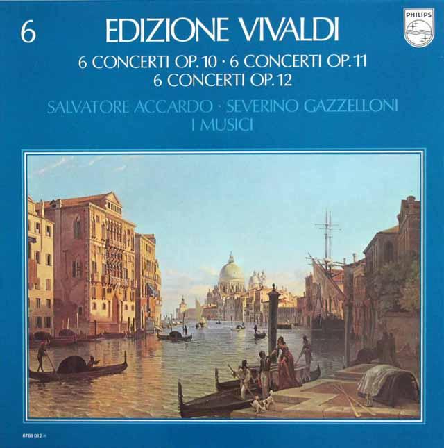 ガッゼローニ、アッカルド、イ・ムジチのヴィヴァルディ/協奏曲集 作品10、11、12 蘭PHILIPS 3323 LP レコード