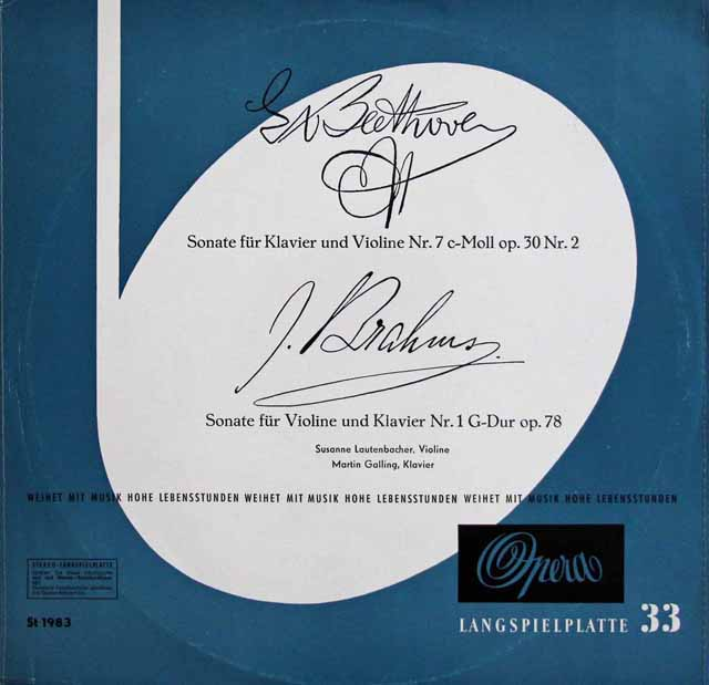 ラウテンバッハー、ガリンクのベートーヴェン、ブラームス/ヴァイオリンソナタ集 独Opera 3328 LP レコード