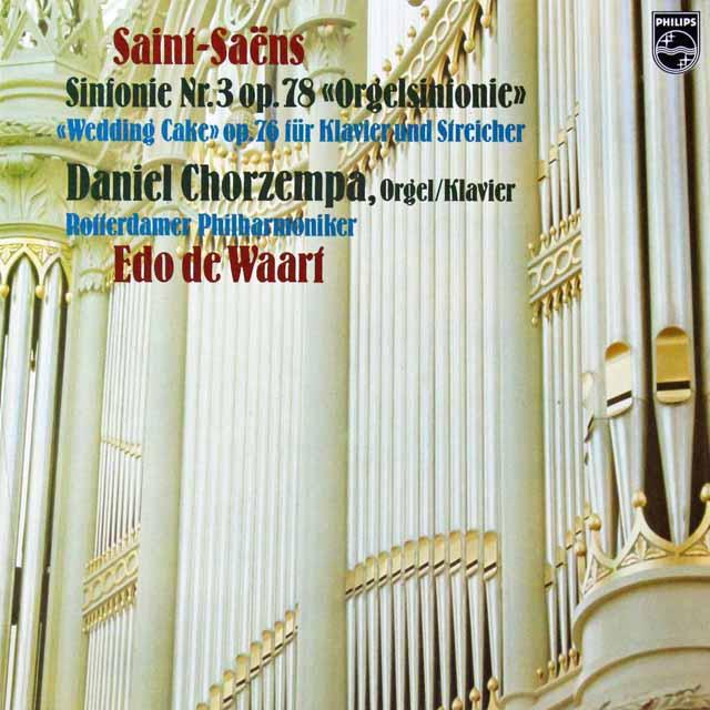 コルゼンパ&ワールトのサン=サーンス/交響曲第3番「オルガン付き」ほか 蘭PHILIPS 3298 LP レコード