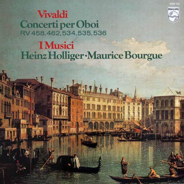 ホリガー&イ・ムジチによるヴィヴァルディ/オーボエ協奏曲集 蘭PHILIPS 3286 LP レコード