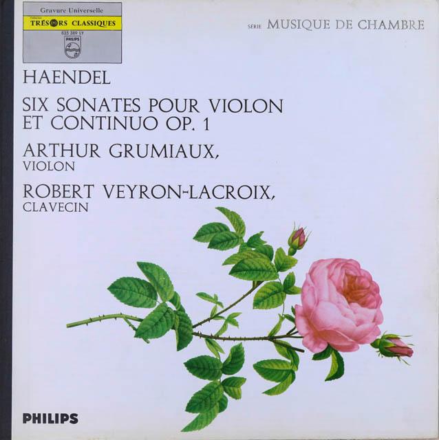グリュミオー&ヴェイロン=ラクロワのヘンデル/ヴァイオリンソナタ集 仏PHILIPS 2731 LP レコード