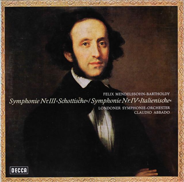 アバドのメンデルスゾーン/交響曲第3番「スコットランド」& 第4番「イタリア」 独DECCA 3287 LP レコード