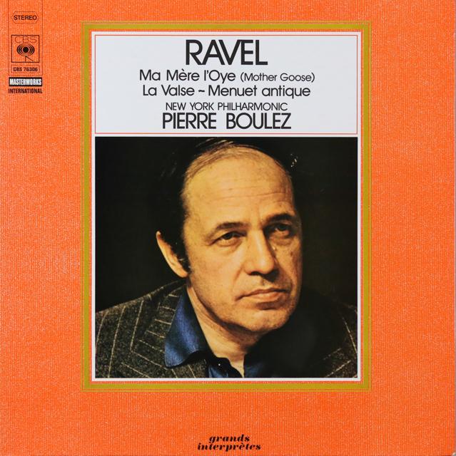 ブーレーズのラヴェル/「マ・メール・ロワ」ほか 仏CBS 2803 LP レコード