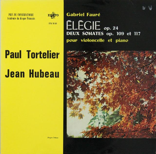 トルトゥリエ&ユボーのフォーレ/エレジー、チェロソナタ第1&2番 仏ERATO 2815 LP レコード