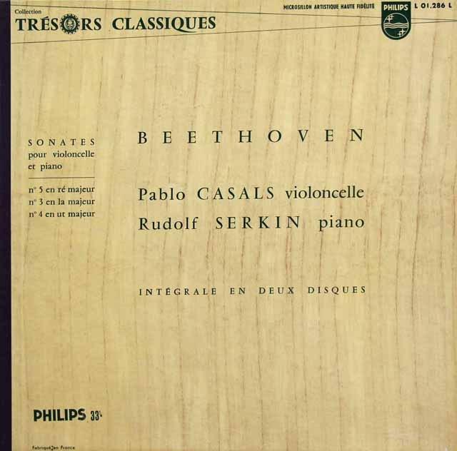 カザルス&ゼルキンのベートーヴェン/チェロソナタ第3~5番  仏PHILIPS 2835 LP レコード