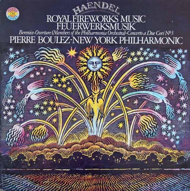 ブーレーズのヘンデル/王宮の花火の音楽 独CBS 2837 LP レコード