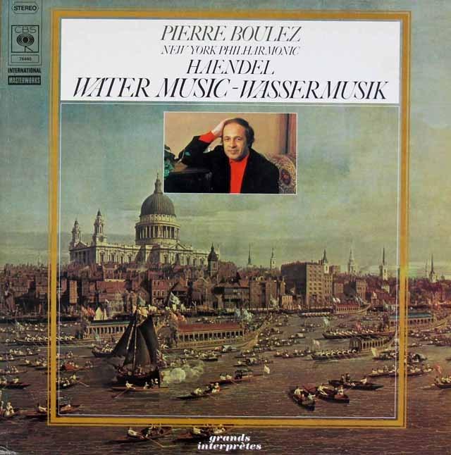 ブーレーズのヘンデル/水上の音楽 独CBS 2837 LP レコード