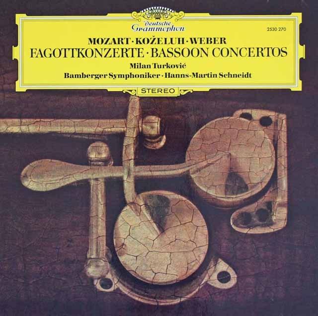 トゥルコヴィチ&シュナイトのモーツァルト/ファゴット協奏曲ほか 独DGG 3220 LP レコード