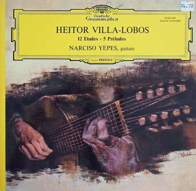 イエペスのヴィラ=ロボス/12の練習曲&5つの前奏曲 仏DGG 3294 LP レコード