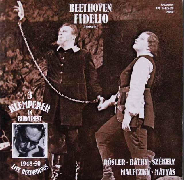 クレンペラーのベートーヴェン/歌劇「フィデリオ」(1948ライヴ!) ハンガリーHUNGAROTON 3298 LP レコード