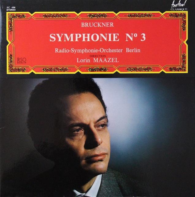 マゼールのブルックナー/交響曲第3番 仏Festival 3298 LP レコード