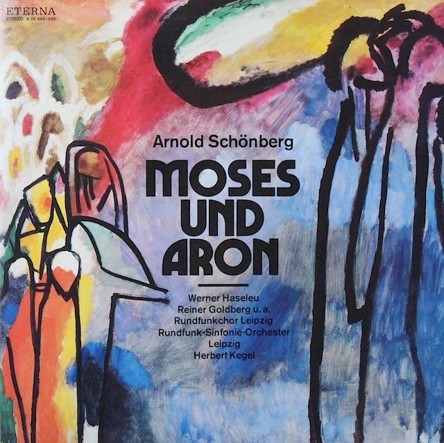 ケーゲルのシェーンベルク/歌劇「モーゼとアロン」 独ETERNA 2818 LP レコード