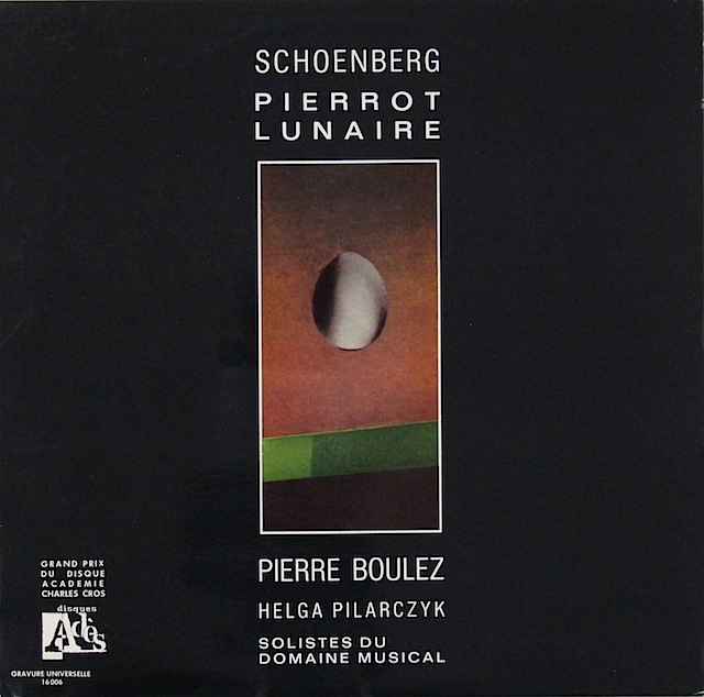 ブーレーズのシェーンベルク/「月に憑かれたピエロ」 仏ADES 3297 LP レコード