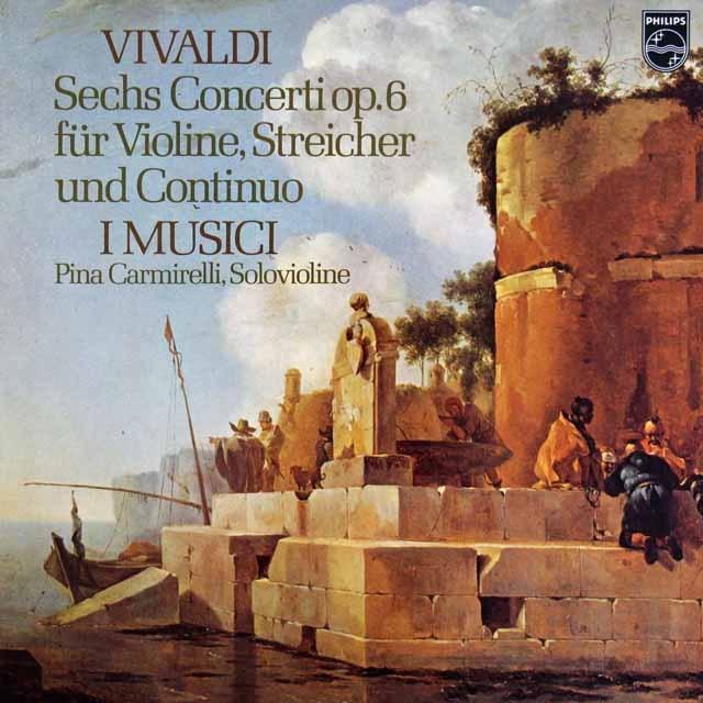 カルミネッリとイ・ムジチのヴィヴァルディ/6つのヴァイオリン協奏曲集 蘭PHILIPS 3286 LP レコード