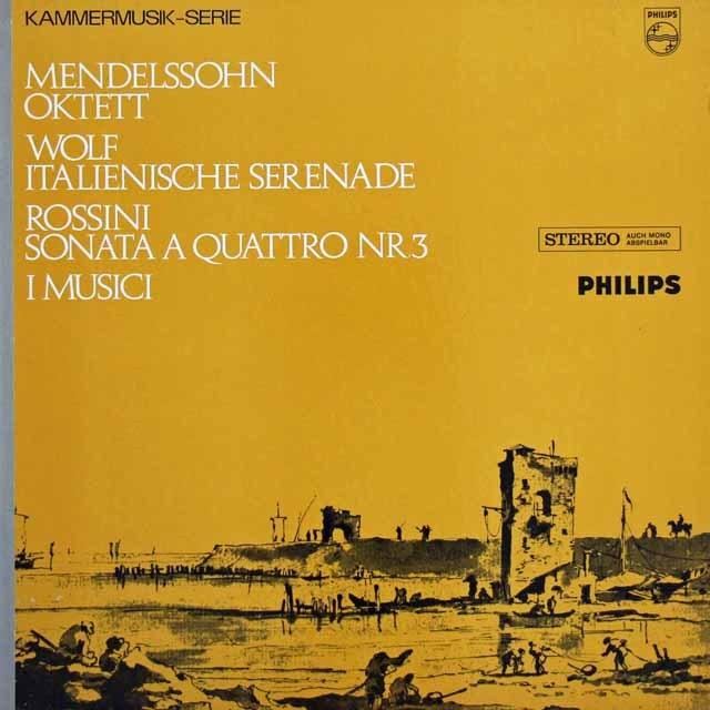 イ・ムジチのメンデルスゾーン、ヴォルフ&ロッシーニ/室内楽作品集 蘭PHILIPS 2903 LP レコード