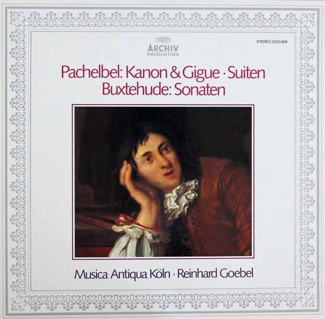 ムジカ・アンティクヮ・ケルンのパッヘルベル/カノンとジーグほか 独ARCHIV 2913 LP レコード