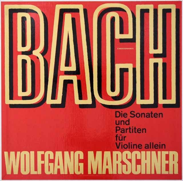 マルシュナーのバッハ/無伴奏ヴァイオリンソナタとパルティータ 独CHRISTOPHORUS 2927 LP レコード