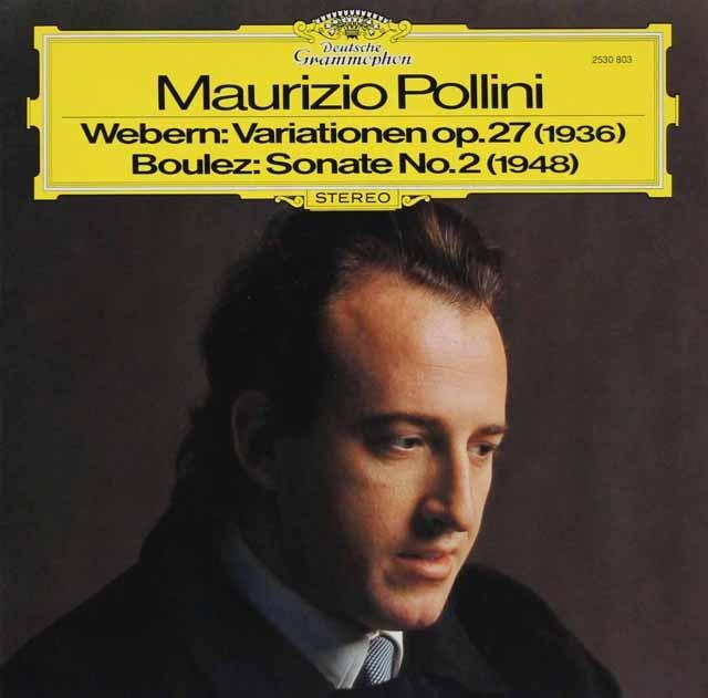 ポリーニのヴェーベルン&ブーレーズ/ピアノ作品集 独DGG 3396 LP レコード
