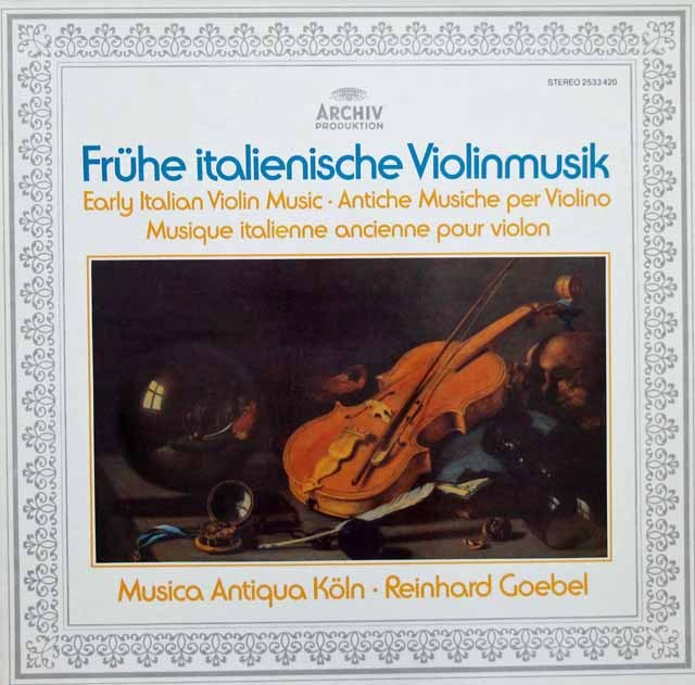 ムジカ・アンティクヮ・ケルンの初期イタリアのヴァイオリン音楽  独ARCHIV 2946 LP レコード