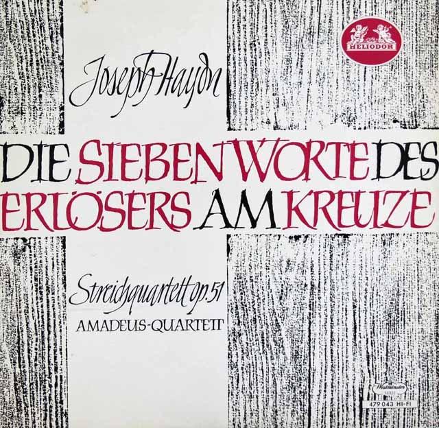 アマデウス四重奏団のハイドン/弦楽四重奏曲第50番「十字架上のキリストの最後の7つの言葉」  独HELIODOR 3008 LP レコード