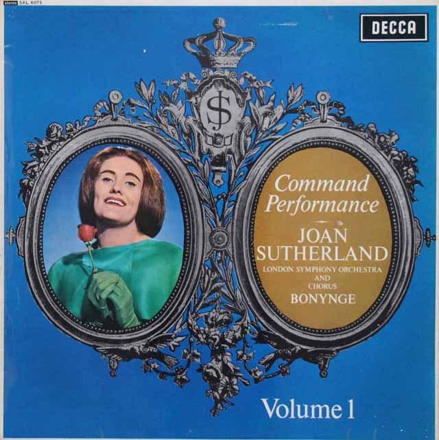 【オリジナル盤】 サザーランドの「女王の勅命」(コマンド・パフォーマンス) vol.1 英DECCA 3392 LP レコード