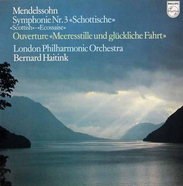 ハイティンクのメンデルスゾーン/交響曲第3番 「スコットランド」 蘭PHILIPS 3013 LP レコード