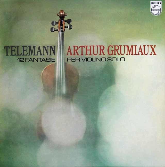 グリュミオーのテレマン/無伴奏ヴァイオリンのための12のファンタジア 蘭PHILIPS 3105 LP レコード