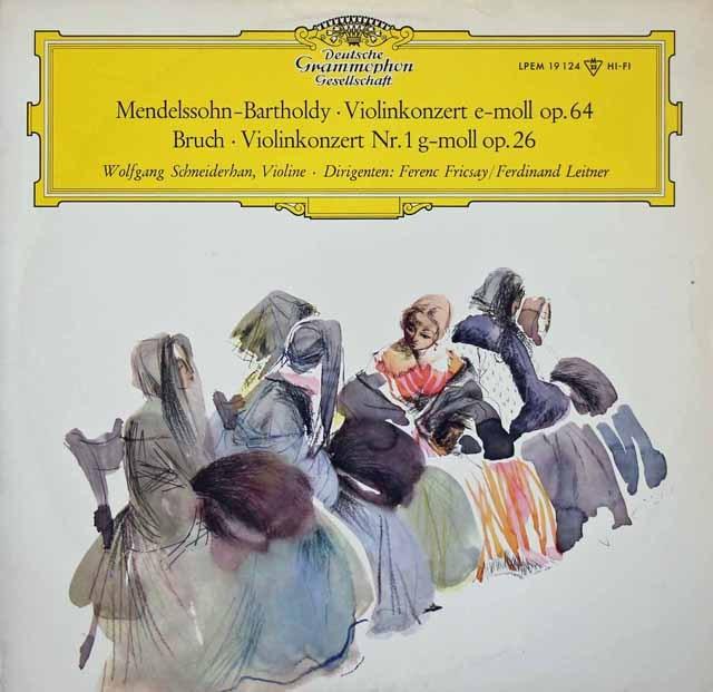 シュナイダーハンのメンデルスゾーン&ブルッフ/ヴァイオリン協奏曲集  独DGG 3018 LP レコード