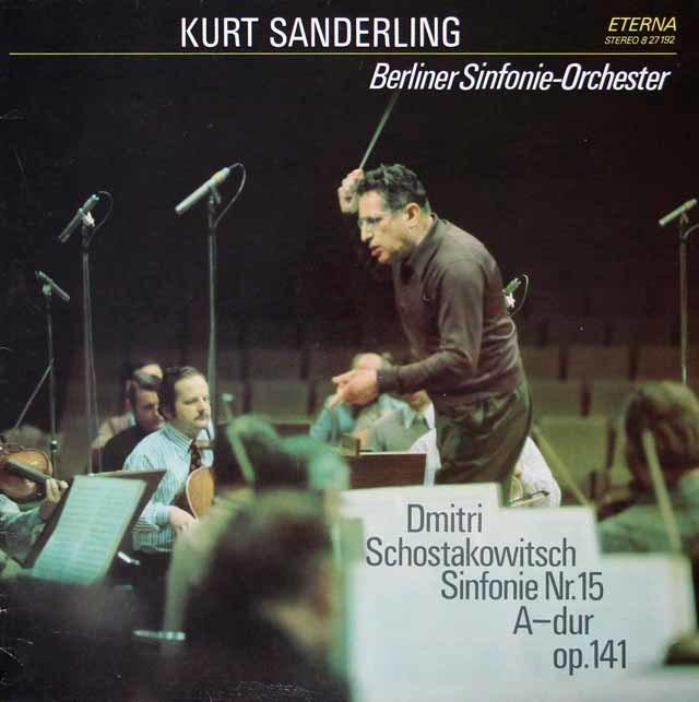 ザンデルリンクのショスタコーヴィチ/交響曲第15番  独ETERNA 3022 LP レコード