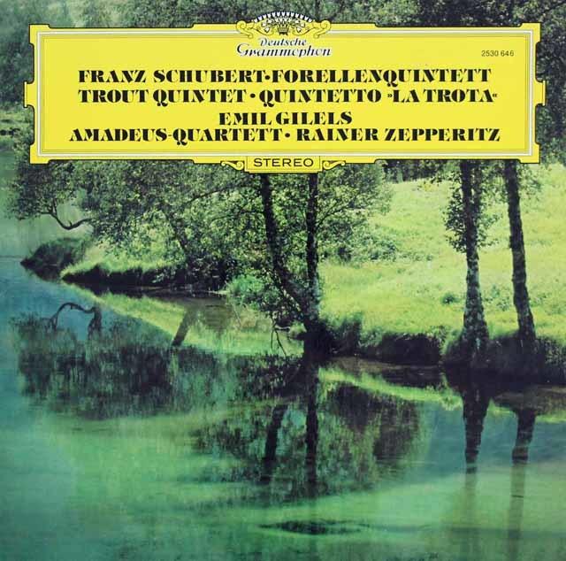 ギレリス&アマデウス四重奏団のシューベルト/ピアノ五重奏曲「鱒」ほか 独DGG   3045 LP レコード