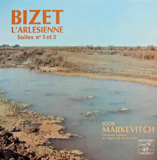マルケヴィチのビゼー/「アルルの女」第1組曲、第2組曲  仏CH 3045 LP レコード
