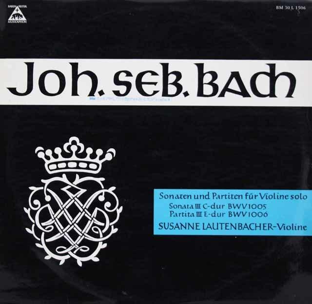 ラウテンバッハーのバッハ/無伴奏ヴァイオリンソナタ&パルティータ第3番     独MUSICAPHON 3047 LP レコード