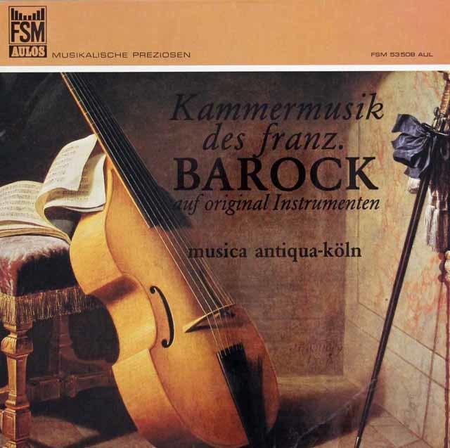 ムジカ・アンティクヮ・ケルンのオリジナル楽器によるフランス・バロック室内楽曲集 独FSM AULOS 3101 LP レコード
