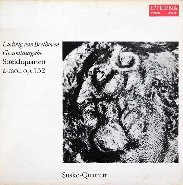 ズスケ四重奏団のベートーヴェン/弦楽四重奏曲第15番 独ETERNA 3103 LP レコード