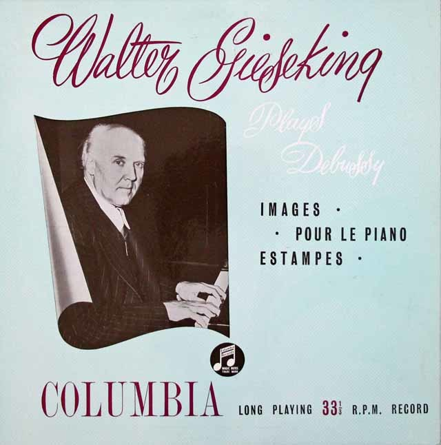 【オリジナル盤】 ギーゼキングのドビュッシー/「ピアノのために」「版画」&「映像」 英Columbia 3110 LP レコード