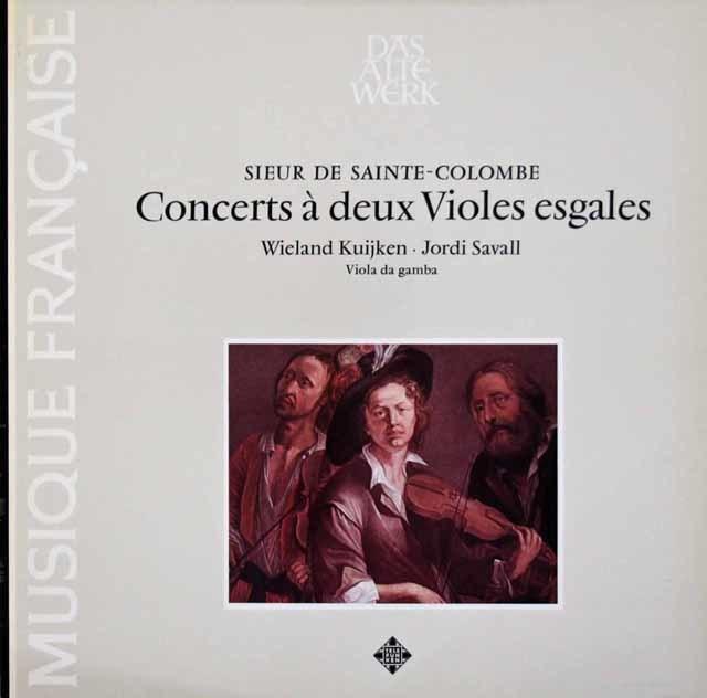 W.クイケン&サバールのサント=コロンブ/2台のヴィオールのための合奏曲 独TELEFUNKEN 3112 LP レコード