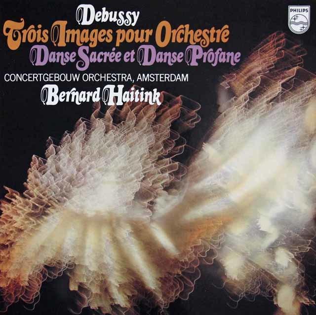 ハイティンクのドビュッシー/管弦楽のための映像&神聖な舞曲と世俗的な舞曲 蘭PHILIPS 3112 LP レコード